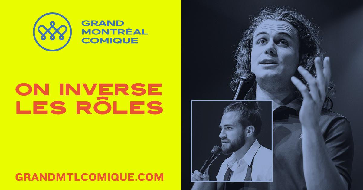 La Chapelle Comédie club – On inverse les rôles! Jay Du Temple et David Beaucage