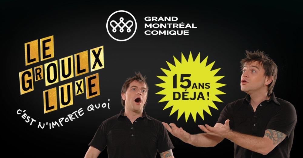 Le Groulx Luxe, c'est n'importe quoi, 24 heures à l'Olympia – Entrée gratuite