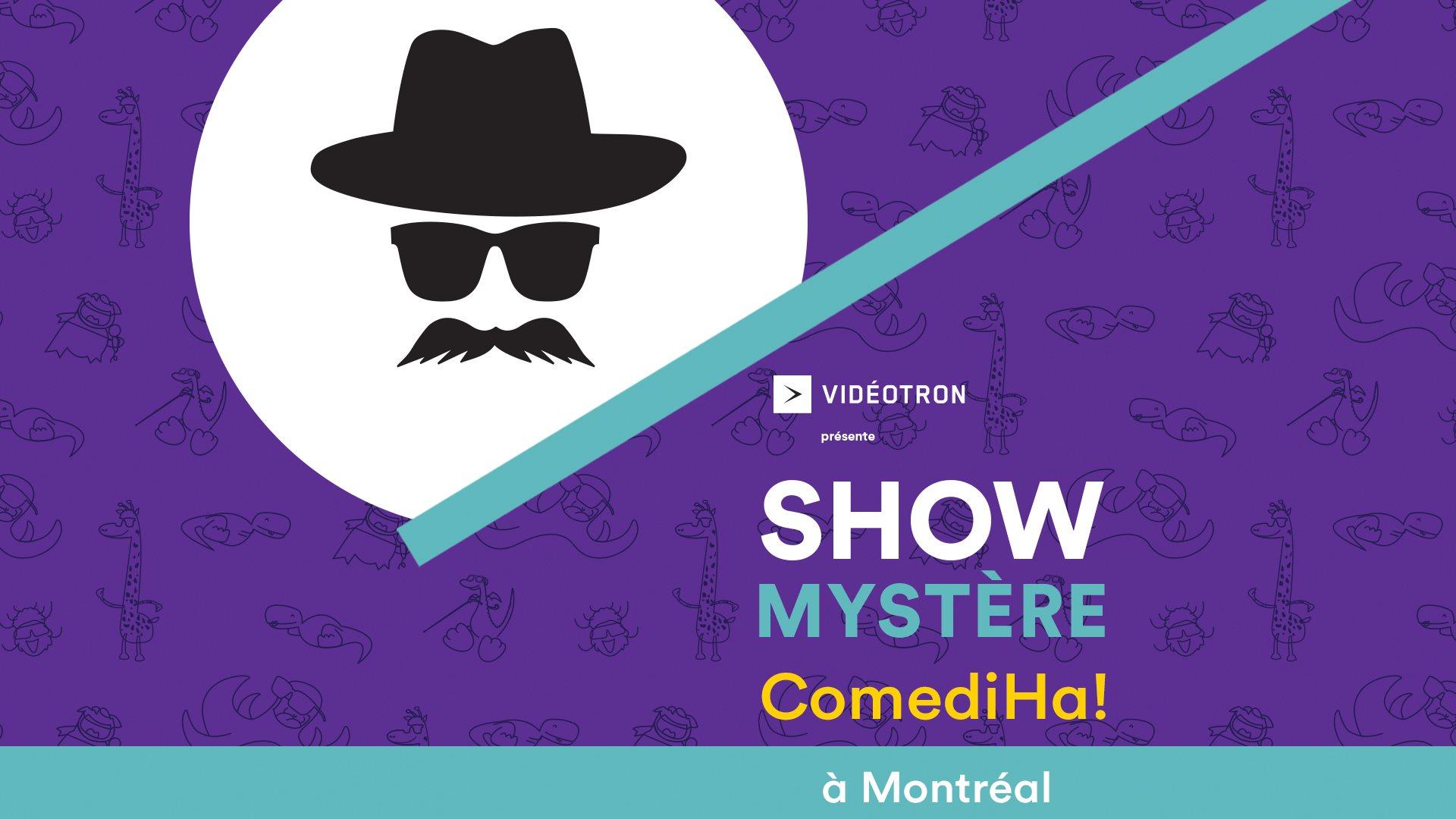 Shows Mystère ComediHa!